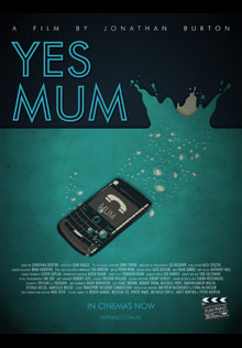 Yes Mum MAFMAD 2012 film poster